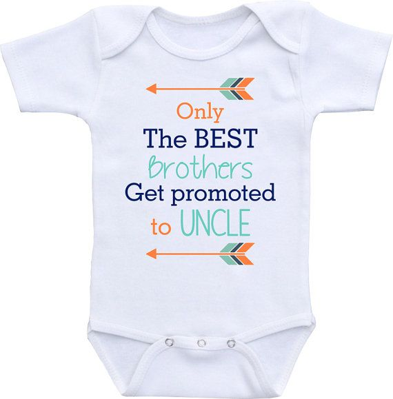 Only the Best Brothers get promoted to Uncle onesie by clippycabin