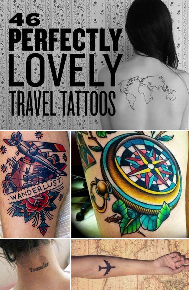 46 Perfectly Lovely Travel Tattoos ....@Sarah Dennison you defs need a travel tattoo my little adventurer! I love the wee paper aeroplane, the world map coloured in the places he's been is maybe a bit too far but still pretty badass! Lol