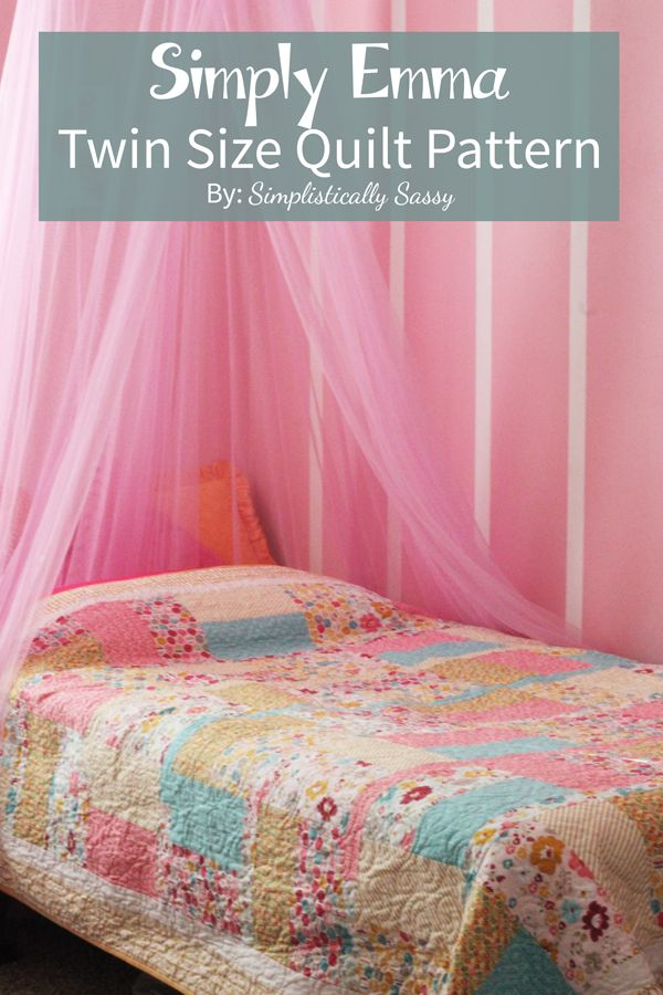 Simply Emma... Twin Size Quilt Pattern ~ Simplistically Sassy