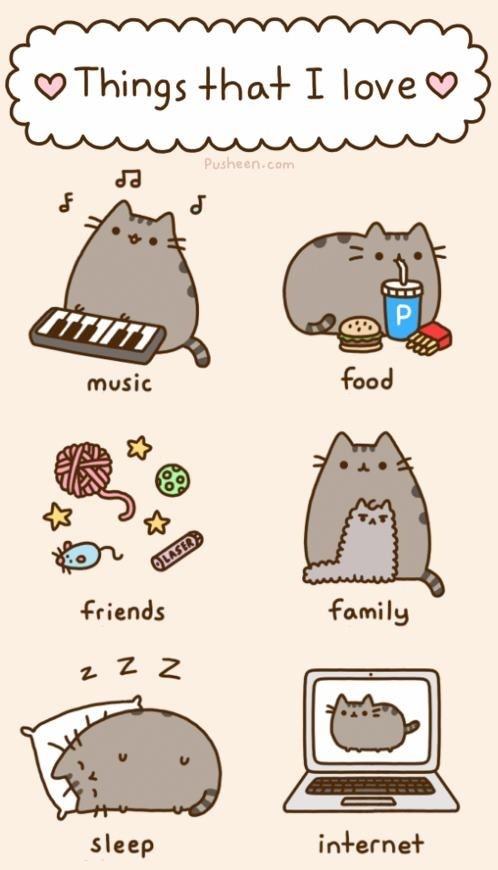 Pusheen.  I love Pusheen.  Please check out www.pusheen.com.  Buy some merchandise while you are there.