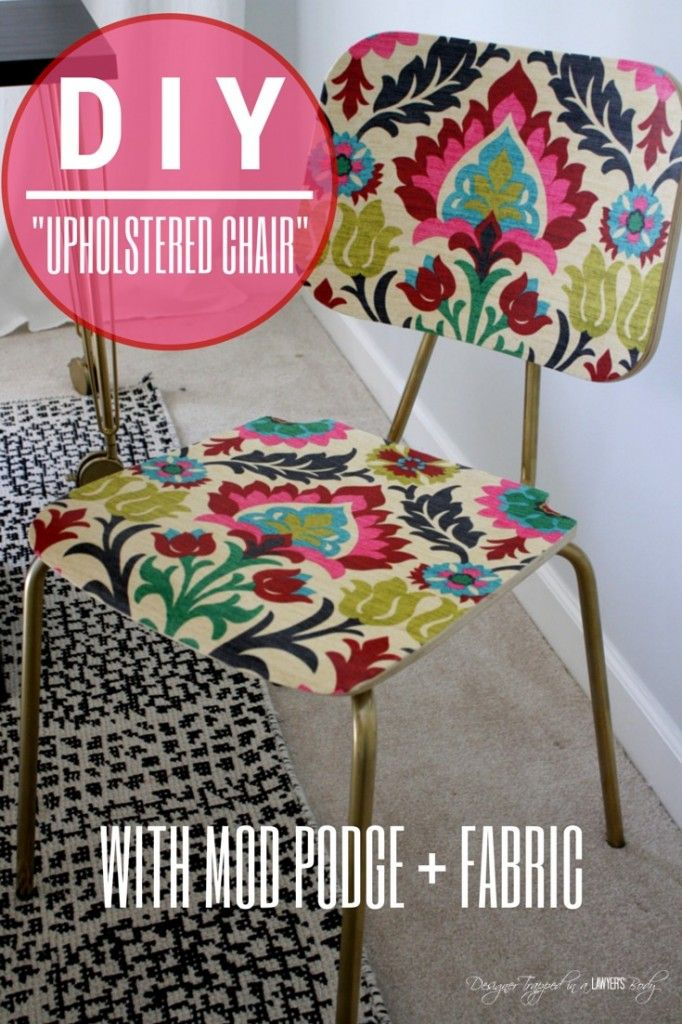 AWESOME! Mod Podge fabric onto a wooden chair! Full tutorial by Designer Trapped in a Lawyer's Body for All Things Thrifty!