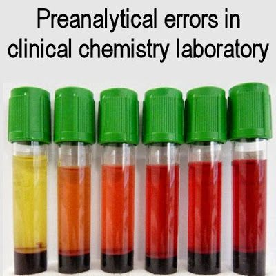 Preanalytical Errors in Clinical Chemistry Laboratory