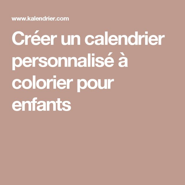 25 best ideas about calendrier personnalis on pinterest personnaliser son - Creer son calendrier ...