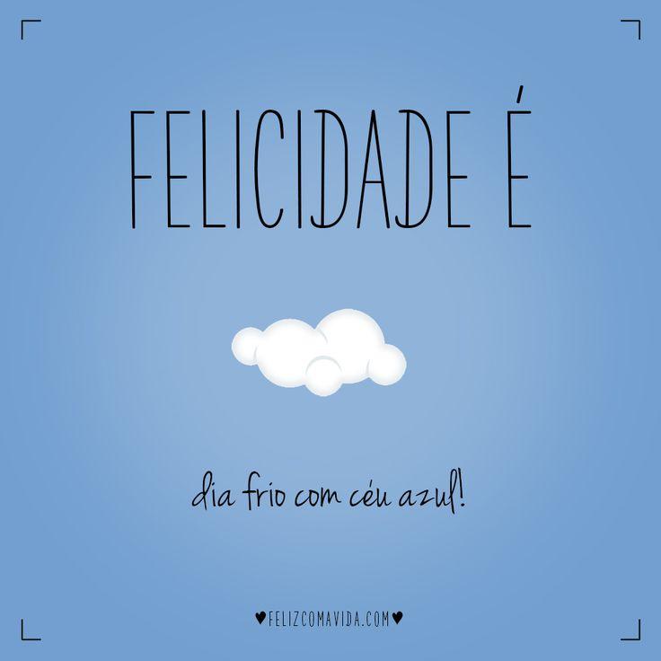 Meus favoritos! | felicidade, céu azul, frio, sol, clouds, blue sky, happiness |