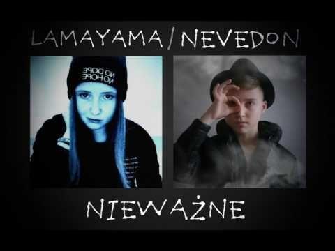 LamaYama ft. Nevedon - Nieważne [Official Audio]
