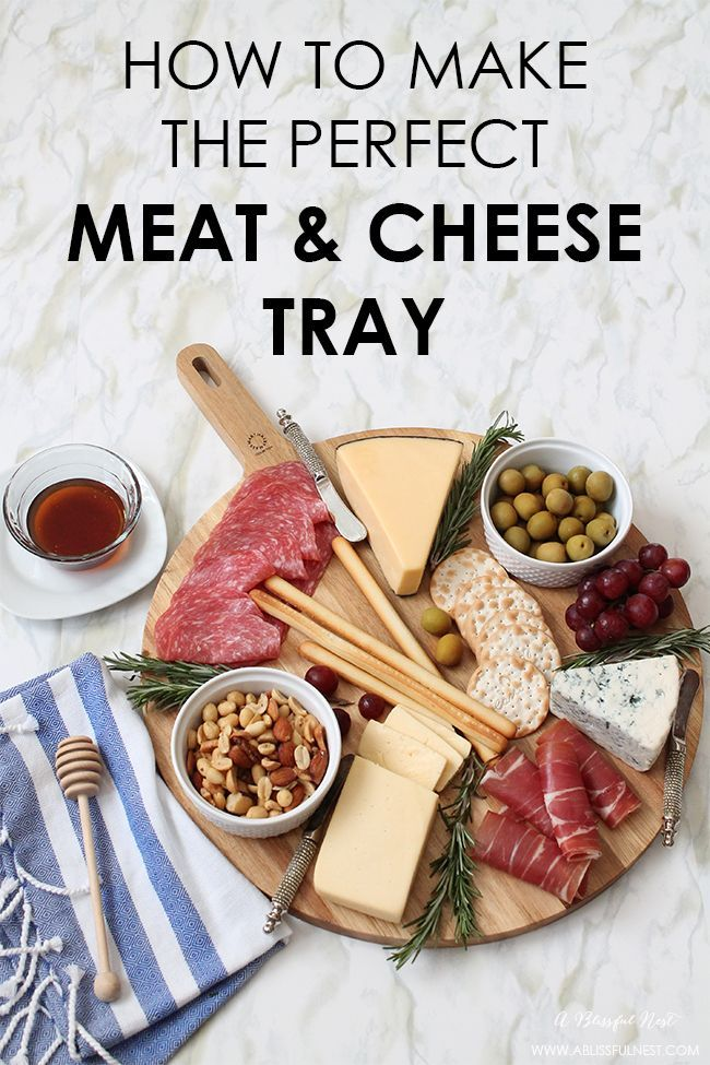 A simple guide on how to make the perfect meat & cheese tray for your next dinner party. Check out ablissfulnest.com for the full details.