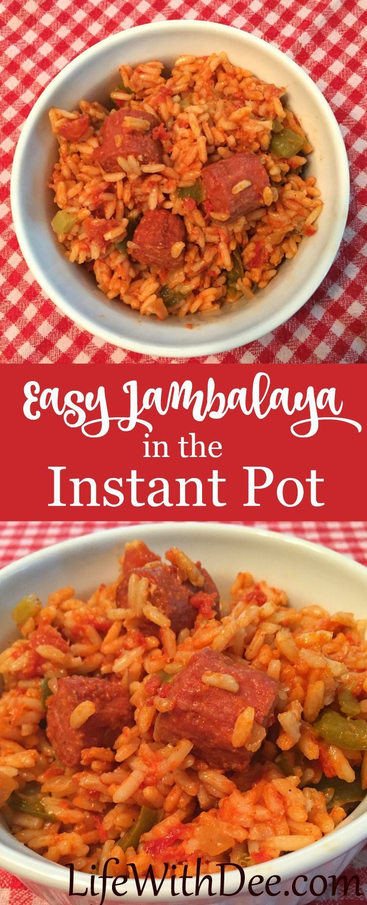 Easy Jambalaya made in the instant Pot. Great weeknight dinner!