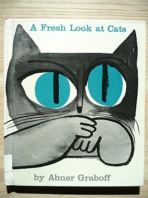 A Fresh Look at Cats by Abner Graboff, 1963.