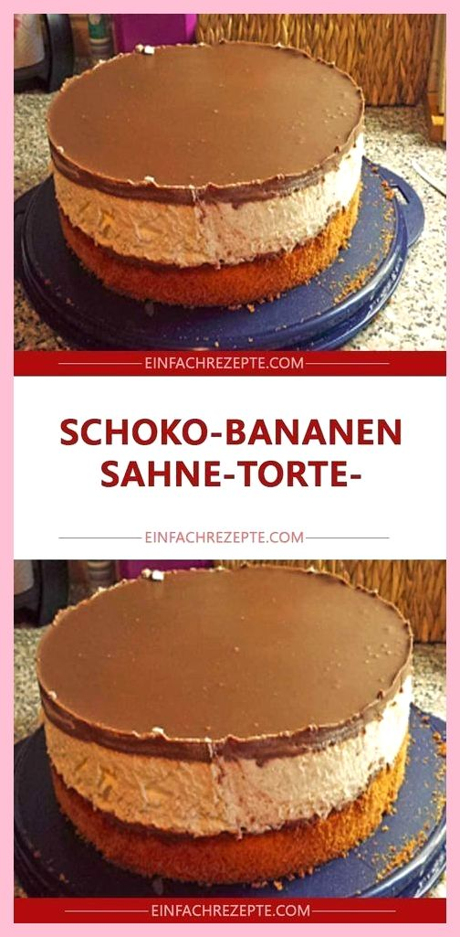 Chocolate Banana Cream Cake – #Chocolate BreadsCream Tart – #Chocolate BreadsCre…