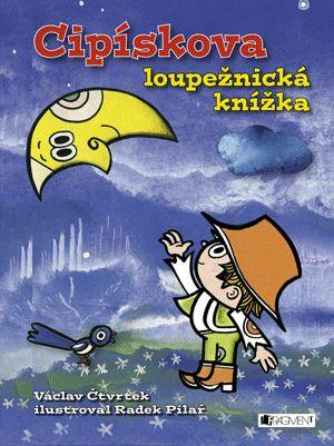 Cipískova loupežnická knížka | www.fragment.cz