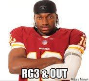 RG3 & Out Meme - Robert Griffin 3