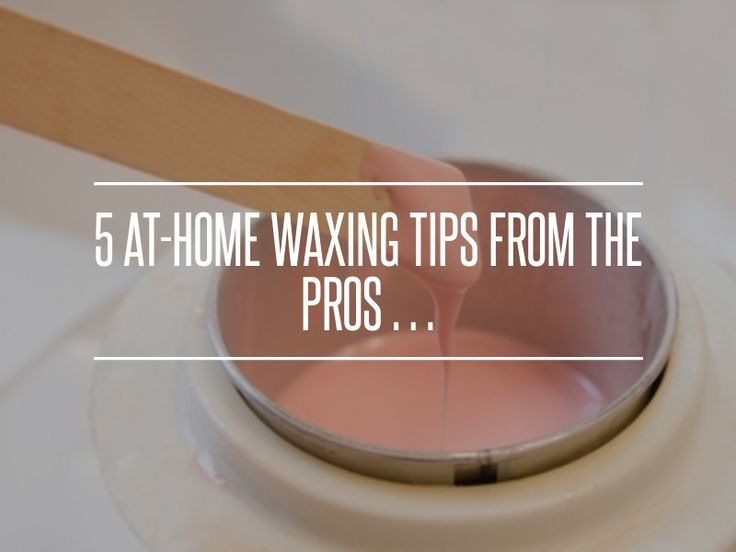 5 #at-Home Waxing Tips from the Pros … → #Beauty #Salon