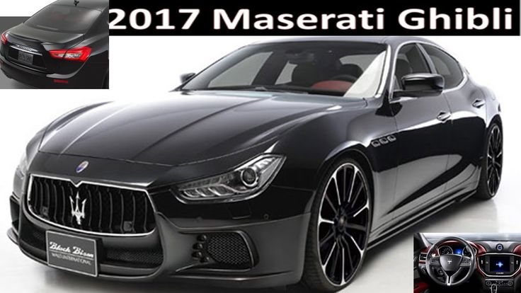 2017 Maserati Ghibli New Car -  Review  Maserati Ghibli 2017