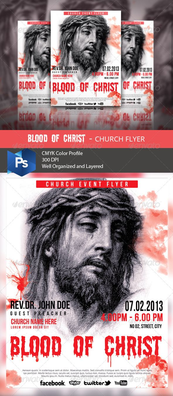 "Blood of Christ Church Flyer. Fully layered and very easy to customize. Suitable for your next Church event.Smart Objects ( Help! ) CMYK Colors Size: 8.5""x11"" 300DPI Print Ready.................................... Files Include: flyer.psd read_me.txt ........"