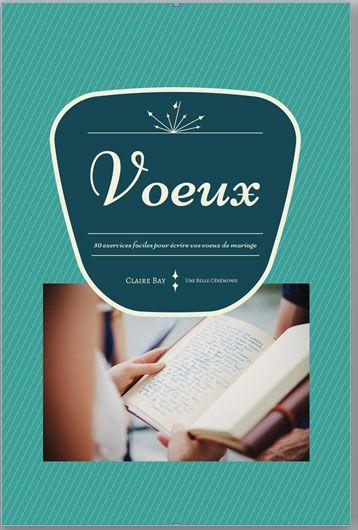 le premier cahier dexercices pour vous aider crire vos voeux de mariage - Ecrire Ses Voeux Mariage
