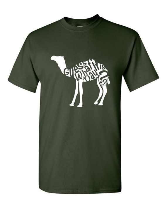 Guess What Day it is Hump day Camel Hump Day T by HarplynDesigns
