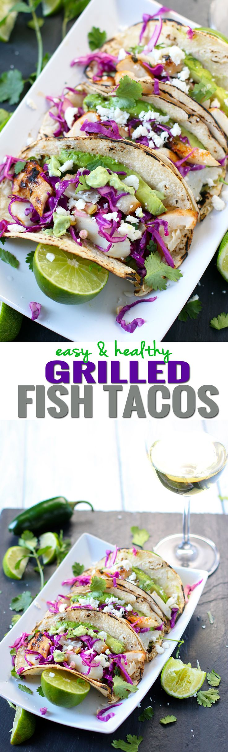 Easy and Healthy Grilled Fish Tacos!! Satisfying and tasty enough for even the biggest meat lover! Make a quick marinade, grill, then top with a simple grilled corn slaw and a creamy avocado sauce. Pair with wine and you've got the perfect Taco Tuesday meal!! Sooo good!