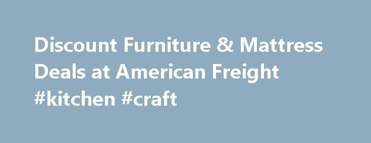 Discount Furniture & Mattress Deals at American Freight #kitchen #craft http://kitchen.remmont.com/discount-furniture-mattress-deals-at-american-freight-kitchen-craft/  #kitchen furniture # Always wanted to purchase a sectional couch but couldn't find an affordable price? At American Freight, you can get two-piece sectional sofas starting at only $398! We also have sectional couches with chaises from only $498. With such a wide variety, you're guaranteed to find a sectional sofa that fits…