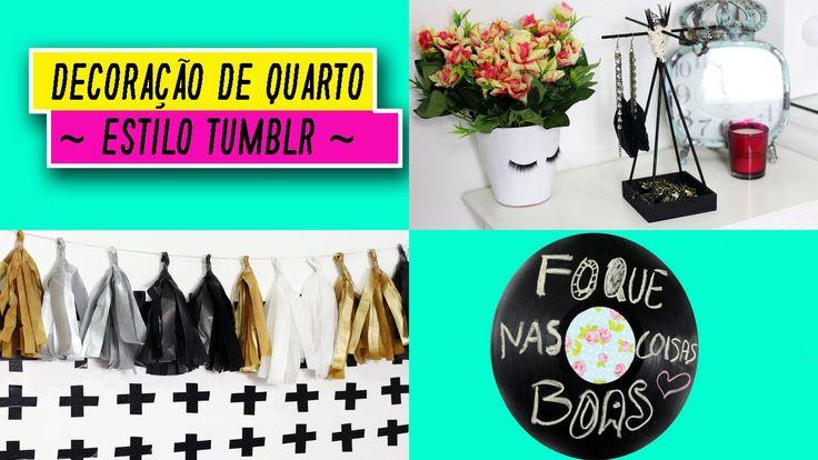 DIY Decor - Decoração de Quarto Estilo Tumblr Aprenda cinco ideias fáceis e rápidas de faça você mesma para decorar seu quarto no estilo Tumblr. (Por: Carla Sant'Anna, blog Burguesinhas)