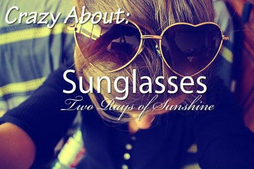 I have 3 pairs of sunglasses!!!
