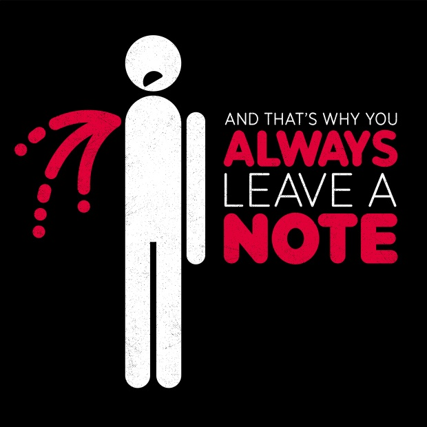 And that's why you always leave a note