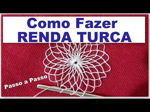 RENDA TURCA #FAZENDO RENDA PASSO A PASSO - AULA 1 - YouTube