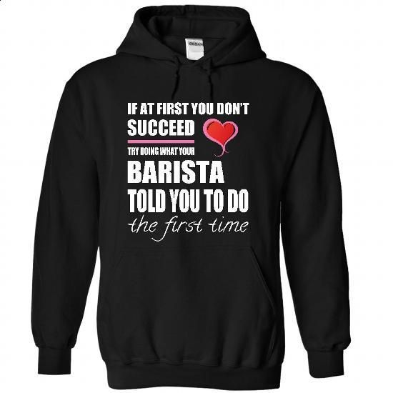 Barista #teeshirt #fashion. CHECK PRICE => https://www.sunfrog.com/LifeStyle/Barista-6216-Black-28555378-Hoodie.html?60505