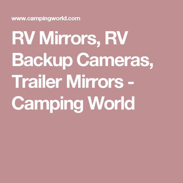 RV Mirrors, RV Backup Cameras, Trailer Mirrors - Camping World