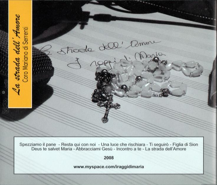 """""""La strada dell'Amore"""" by I Raggi di Maria - Credits: Post-Production, Mixing, Mastering - Release Year: 2007"""