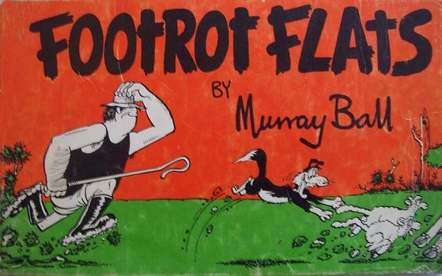 #InMemoriam2017#InMemoriam2017 Murray Ball Footrot Flats ( http://ift.tt/2nglk8t ) Murray Hone Ball ONZM (26 January 1939  12 March 2017) was a New Zealand cartoonist who became known for his Stanley the Palaeolithic Hero (the longest running cartoon in Punch magazine) Bruce the Barbarian All the King's Comrades (also in Punch) and the long-running Footrot Flats comic series. In 2002 Ball became an officer of the New Zealand Order of Merit (ONZM) for his services as a cartoonist.