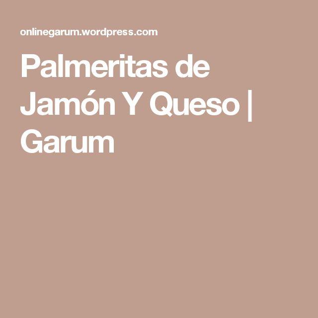 Palmeritas de Jamón Y Queso | Garum