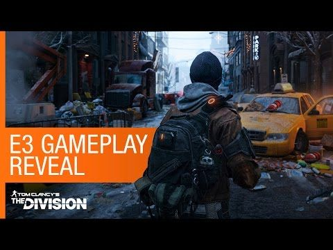 Tom Clancy's The Division - E3 gameplay reveal [North America] - YouTube