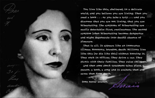An author worth reading.Nin Quotes, Worth Reading, Inspiration, Book Worth, Read A Book, Anaïs Nin, Anais Nin, Living, People