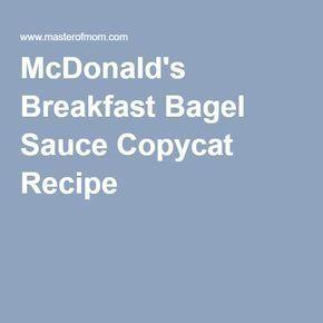 McDonald's Breakfast Bagel Sauce Copycat Recipe