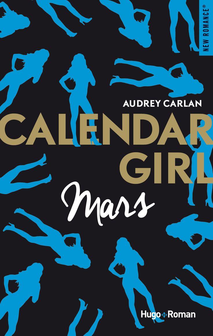 Calendar Girl, mars - Audrey Carlan (Hugo New Romance)