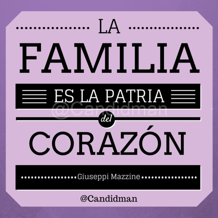 """La familia es la patria del corazón"". – Guiseppi Mazzine vía @Candidman #Candidman #FrasesCelebres #GuiseppiMazzine #Familia #Patria #Corazon #DiaDeLaFamilia #UltraVioleta"