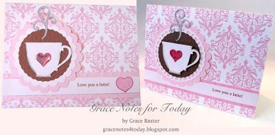 Love You a Latte, Valentine in two versions with special Latte Valentine poem inside, by Grace M. Baxter.