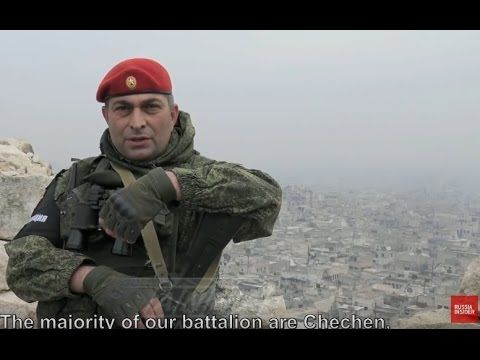 Great Reportage on Russia's Chechen Soldiers in Syria