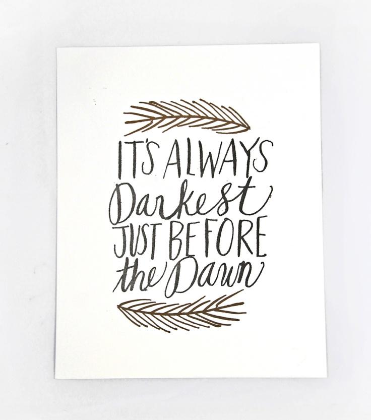 """Its Always Darkest Just Before the Dawn Letterpress Print 8"""" x 10"""" by Thimblepress"""