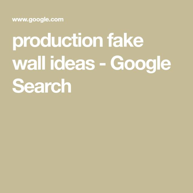 production fake wall ideas - Google Search