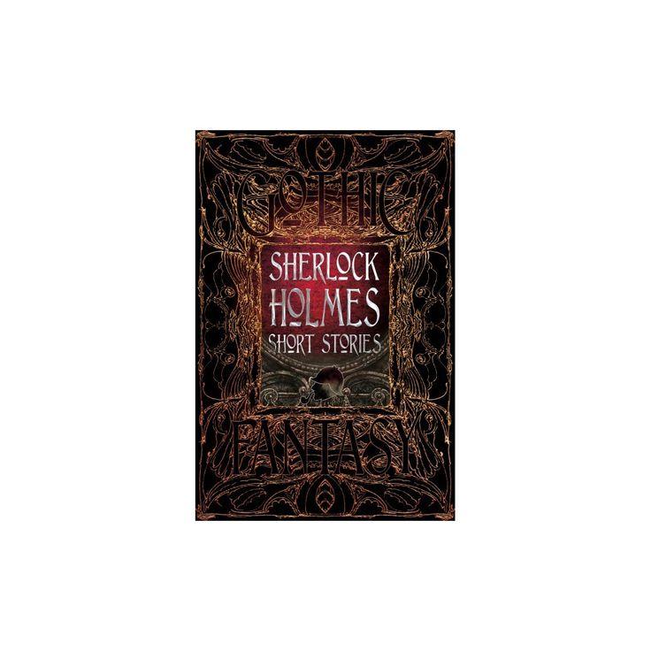 Sherlock Holmes Short Stories (Deluxe) (Hardcover) (Sir Arthur Conan Doyle)
