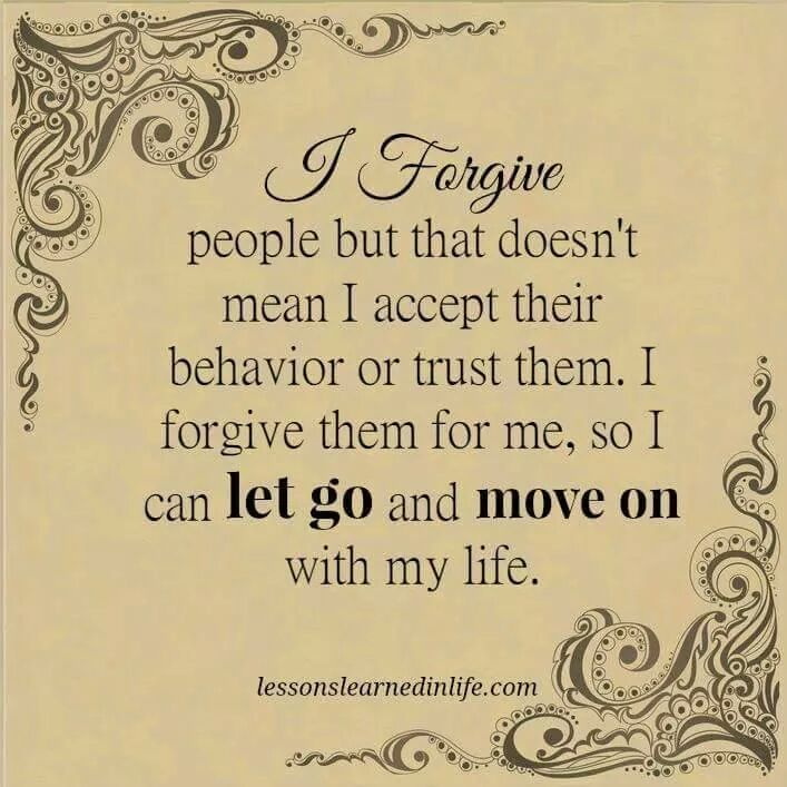 best quotes images quotes humor and live i forgive people but that doesn t mean i accept their behavior or trust them