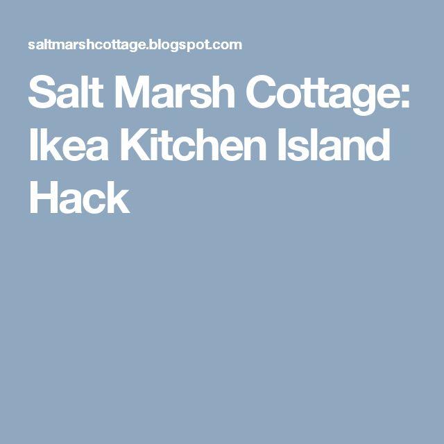 Salt Marsh Cottage: Ikea Kitchen Island Hack