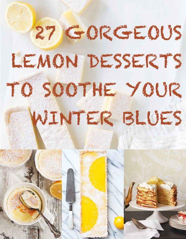 27 Delicious Lemon Desserts