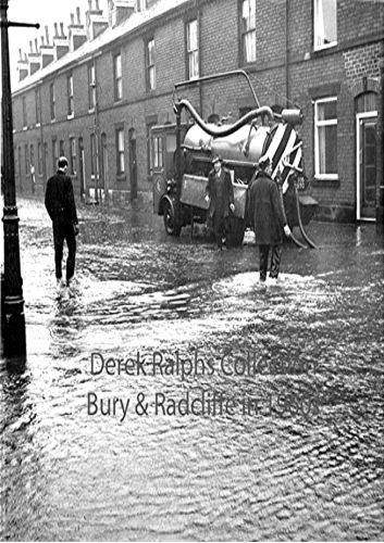 Radcliffe, Wellington Street flood early 1960's  Flooding in Wellington Street, Radcliffe, off Park Street, in the Radcliffe Hall area of the town, in the early 1960's. Notice the old Radcliffe Borough Council's drain clearance vehicle at work to clear the problem.