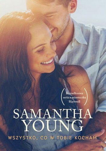 zwyczajnie i szaro?: Wszystko, co w Tobie kocham - Samantha Young