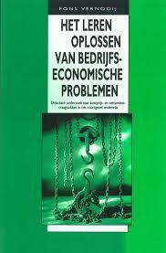 Het leren oplossen van bedrijfseconomische problemen - Fons Vernooij