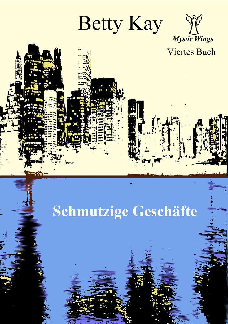 """Cover von """"Mystic Wings - Schmutzige Geschäfte"""": viertes Buch der vierteiligen Mystery-Krimireihe"""