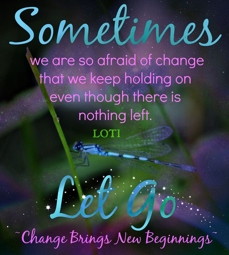 Change Brings New Beginnings / Quotes For Inspiration