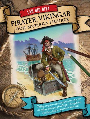 Lär dig rita pirater, vikingar och mytiska figurer